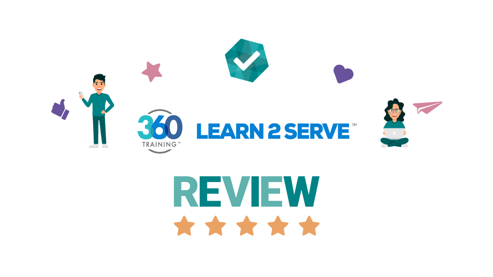 Learn2Serve Review – Food & Alcohol Certifications: 360Training Brand