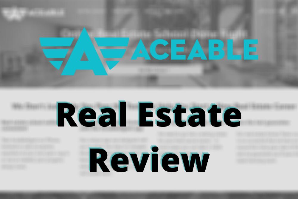 AceableAgent Review: A Top Online Real Estate School