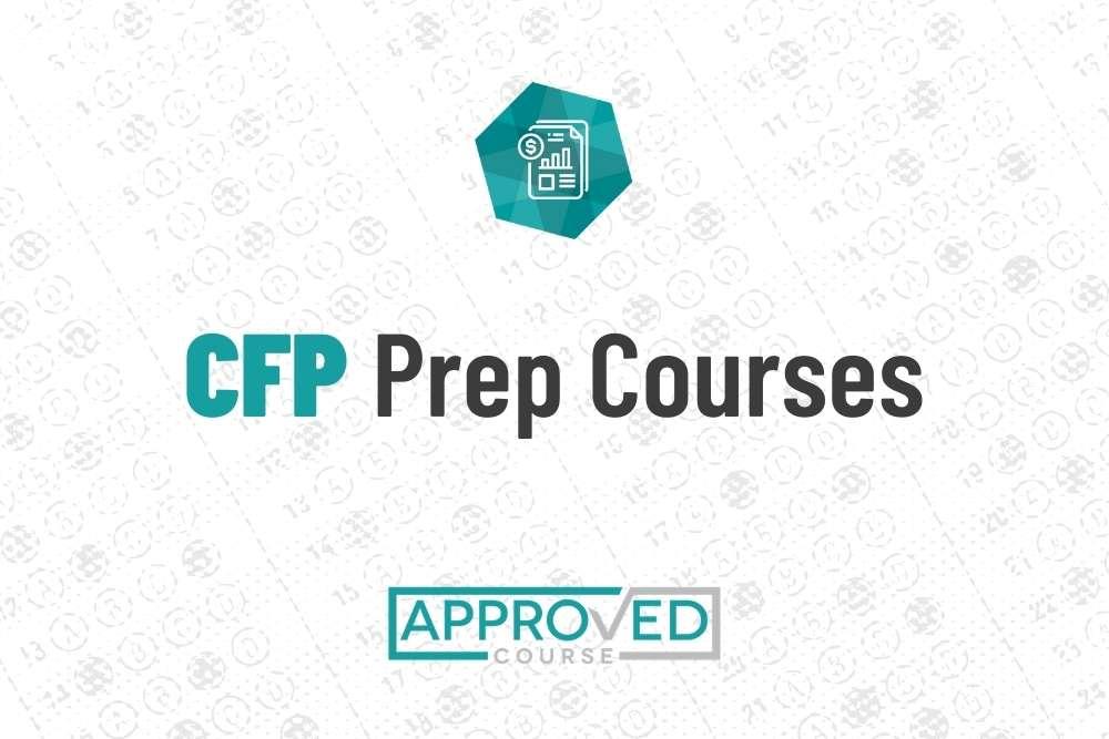 Certified Financial Planner (CFP) Exam Prep Courses